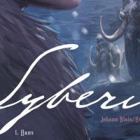 Syberia – 1. Hans – J. Blais et H. Sokal