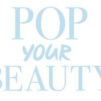 Événement beauté : Pop Your Beauty (les 28 et 29/10 à Paris)