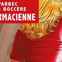 La Pharmacienne – Esparbec, Igor et Boccère