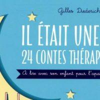 Il était une fois... 24 contes thérapeutiques - Gilles Diederichs