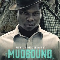 Le film original Netflix Mudbound se dévoile