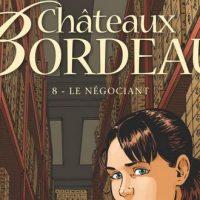Châteaux Bordeaux – 8. Le négociant – Corbeyran – Espé