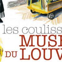 Dans les coulisses du musée du Louvre