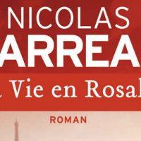 La vie en Rosalie - Nicolas Barreau