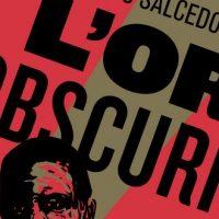 L'or et l'obscurité – Alberto Salcedo Ramos