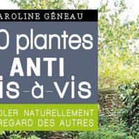 50 plantes anti vis-à-vis – Caroline Géneau