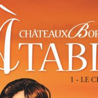 Châteaux Bordeaux À Table! - 1. Le Chef – Corbeyran et Espé