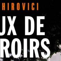 Jeux de miroirs – E.O. Chirovici
