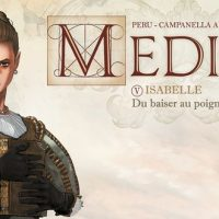 Médicis - Tome V Isabelle – Peru, Campanella Ardisha et Jacquemoire