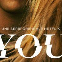 Découvrez You, nouvelle série originale Netflix