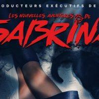 Netflix dévoile la bande-annonce des Nouvelles Aventures de Sabrina
