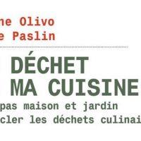 Zéro déchet dans ma cuisine! - Géraldine Olivo et Delphine Paslin