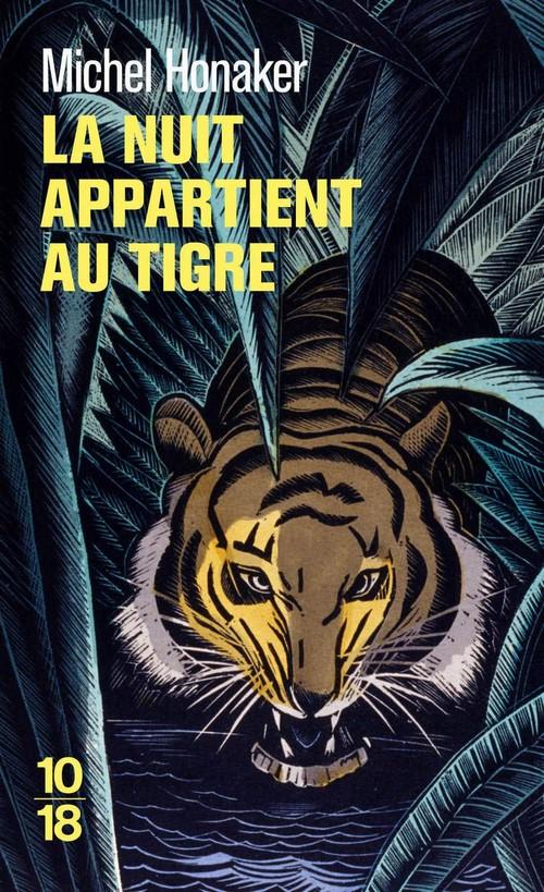 la nuit appartient au tigre