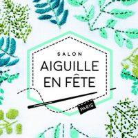 Aiguille en Fête se tiendra du 7 au 10 mars 2019 à Paris