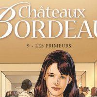 Châteaux Bordeaux – 9. Les primeurs – Corbeyran – Espé
