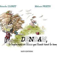 Dendan, le lapin noir et blanc qui lisait tout le temps - Natacha Lloret