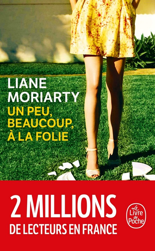 un peu beaucoup a la folie liane moriarty