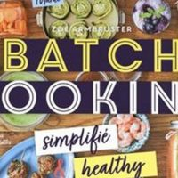 Batch cooking – Zoé Armbruster