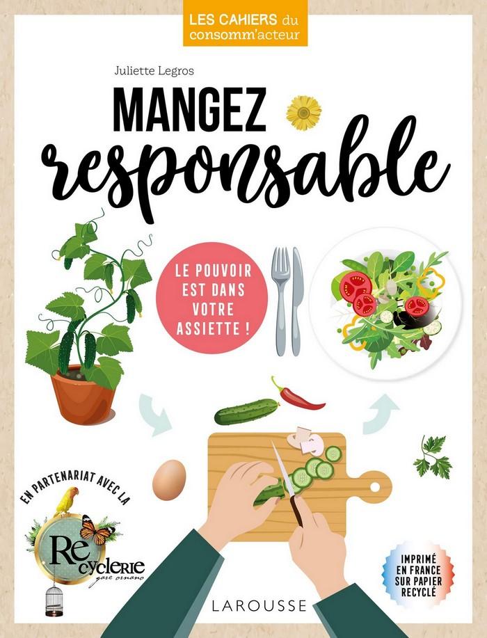 Mangez responsable