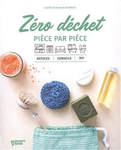 Zéro déchet pièce par pièce de Claire Do