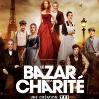 La mini série Le Bazar de la Charité arrive sur TF1