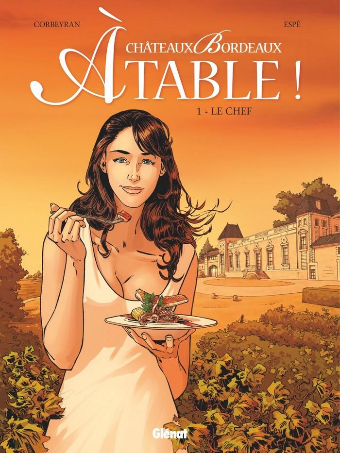 Châteaux Bordeaux - À table tome 1