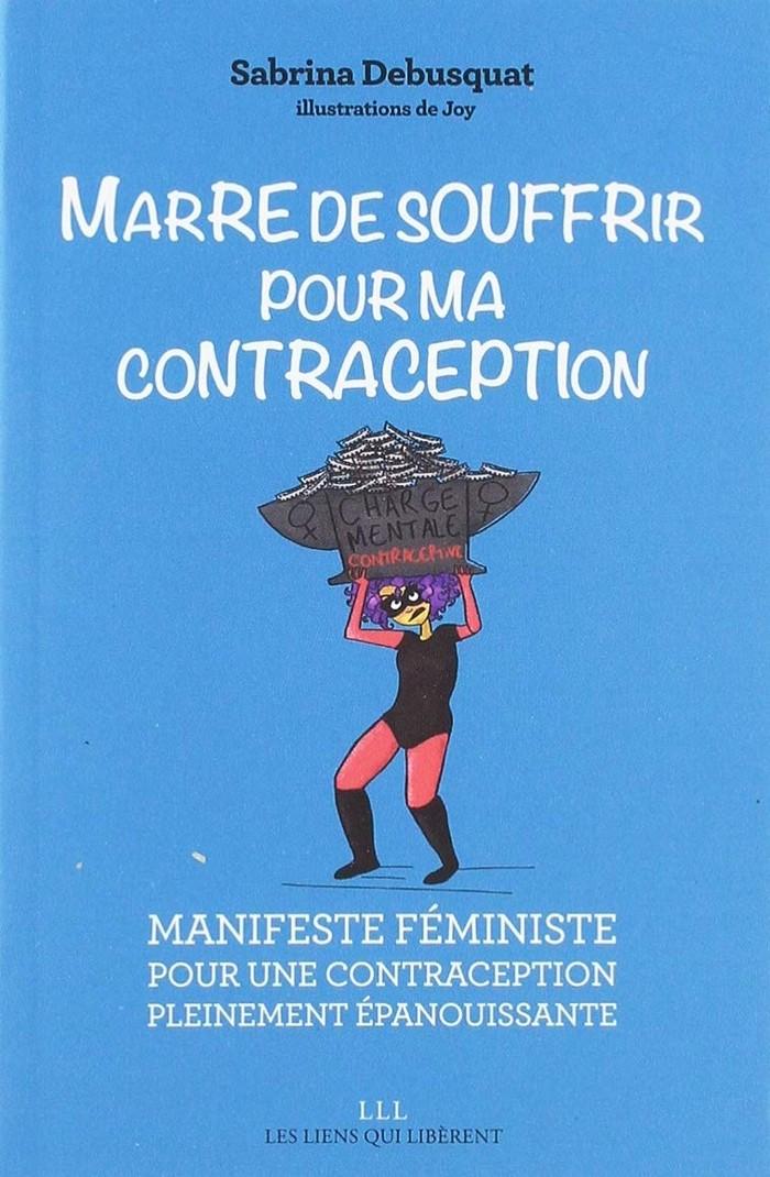 Marre de souffrir pour ma contraception