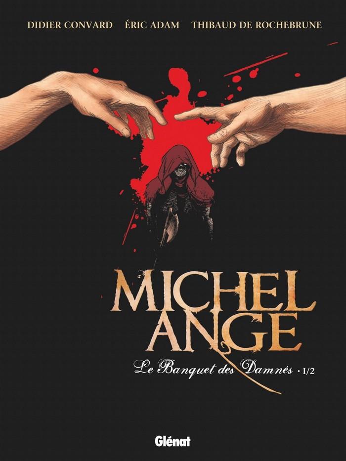 Michel Ange tome 1 Le Banquet des damnés
