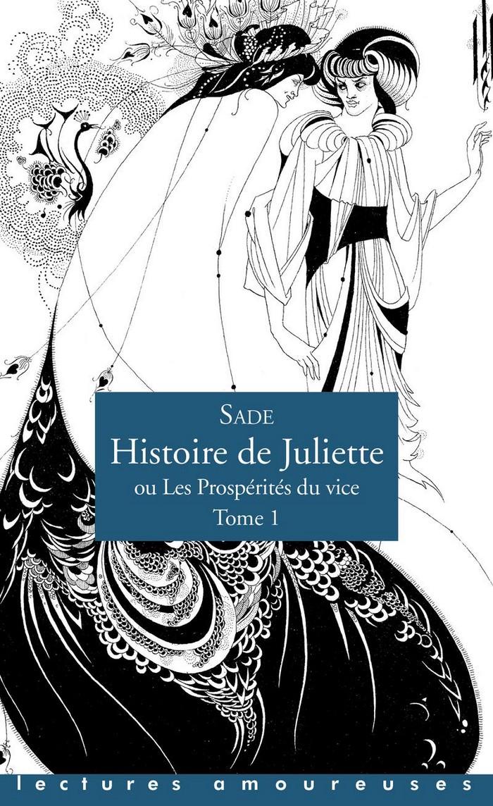 Histoire de Juliette, tome 1 – marquis de Sade