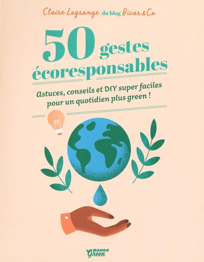 50 gestes écoresponsables livre