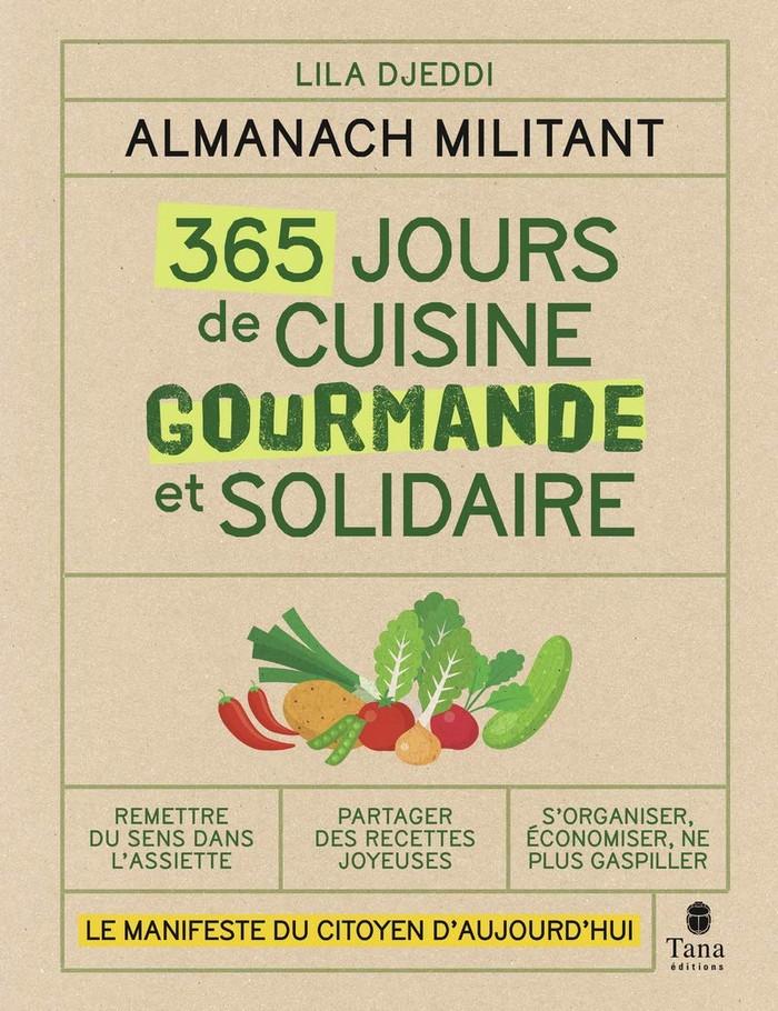 Almanach militant – 365 jours de cuisine gourmande et solidaire