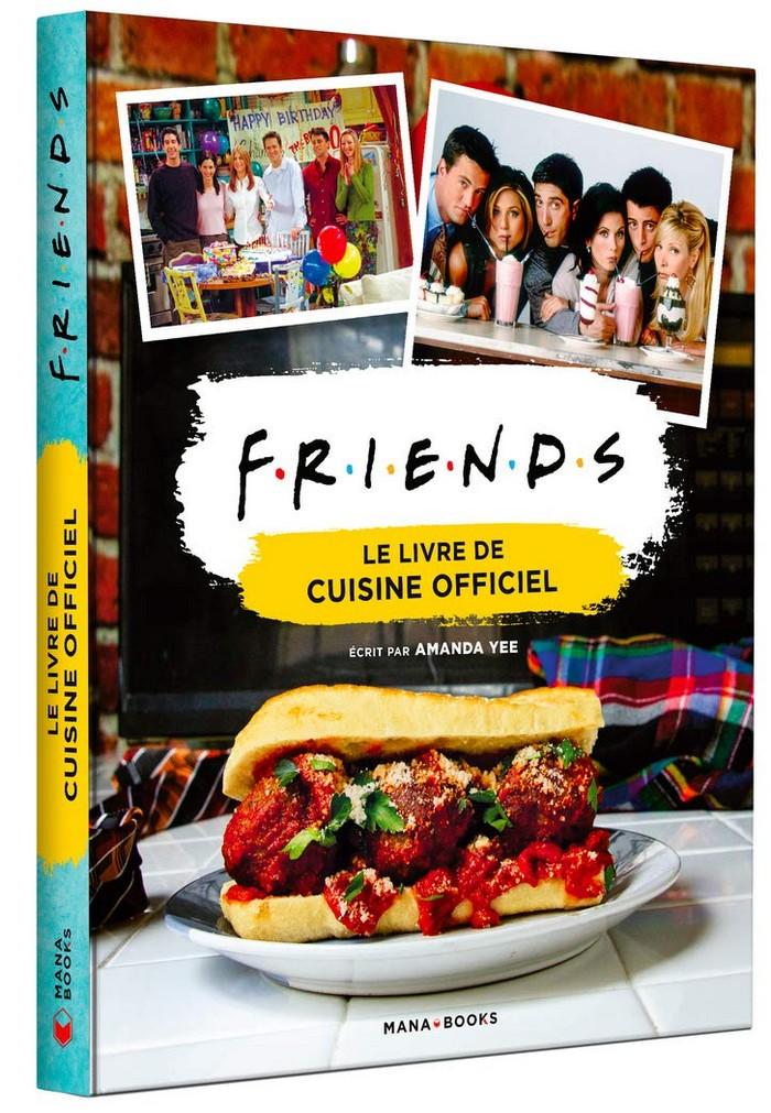 Friends – Le livre de cuisine officiel