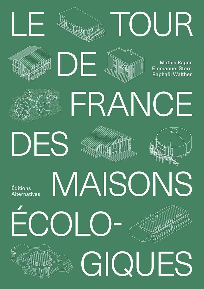 Le tour de France des maisons écologiques livre