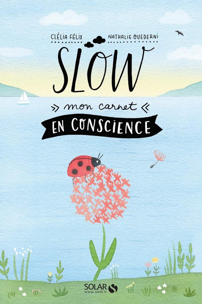 Slow – Mon carnet en conscience livre