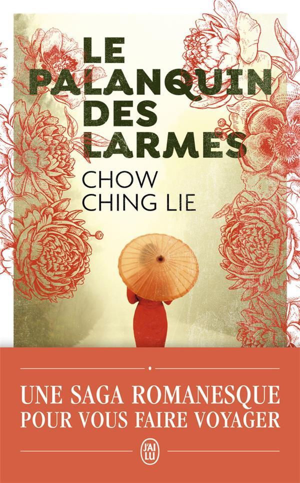 Le palanquin des larmes – Chow Ching Lie