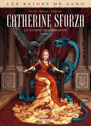 Catherine Sforza – volume 1