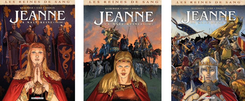 Jeanne – La Mâle reine tomes 1 à 3