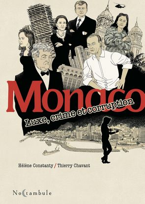 Monaco – Luxe, crime et corruption