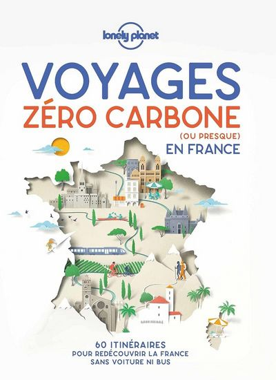 Voyages zéro carbone (ou presque) en France